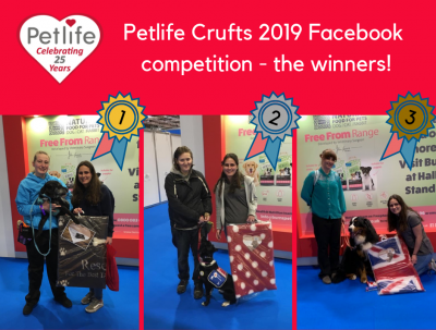 Petlife Crufts Facebook Competition Winners
